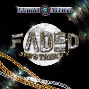 Faded 2000's Tribute - Liquid Blue