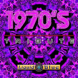 1970's Tribute - Liquid Blue