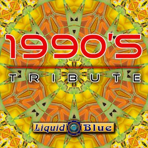 1990's Tribute - Liquid Blue