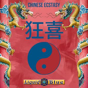 Chinese Ecstacy - Liquid Blue