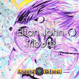 Elton John Tribute - Liquid Blue