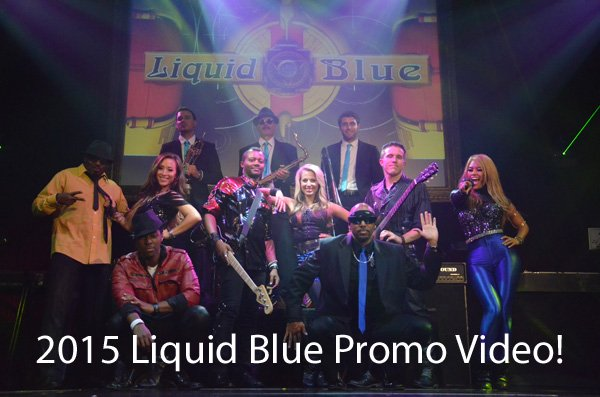 Liquid Blue New 2015 Promo Video - Liquid Blue