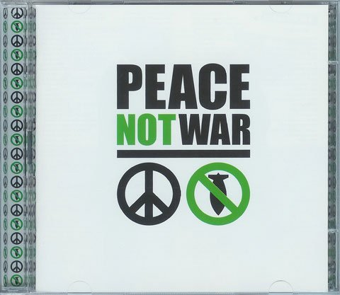 Peace Not War CD - Liquid Blue