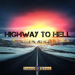 Highway To Hell - Liquid Blue