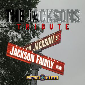 The Jacksons Tribute - Liquid Blue